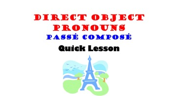 Direct Object Pronouns in French: Passe Compose (Past Tense)