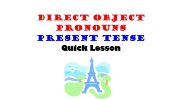 Direct Object Pronouns in French: Present Tense