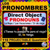 Direct Object Pronouns in SPANISH - Projectable, personalized Questions!