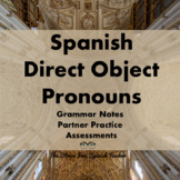 Direct Object Pronouns in Spanish- handouts, communicative, quizzes