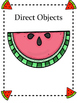 Direct Object vs. Indirect Object Watermelon Themed Sortin