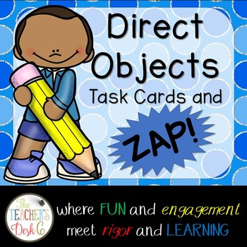 Direct Objects Task Cards and Zip! ZAP! Zop!
