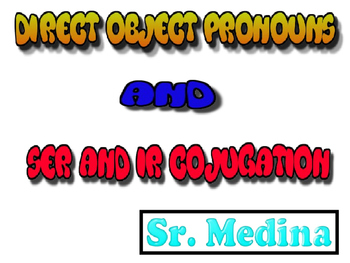 Direct Objects Vs. Direct Object Pronouns /Realidades 2