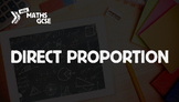 Direct Proportion - Complete Lesson