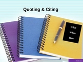 Quotes--WHEN and HOW to Use
