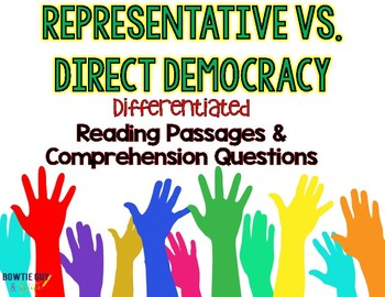 Direct and Representative Democracy Differentiated Reading Passages & Questions