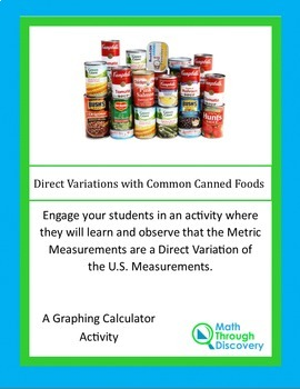 Algebra I:  Direct Variation with Common Canned Goods