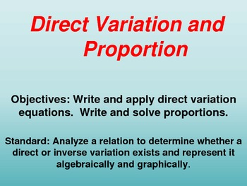 Direct Variations and Proportion