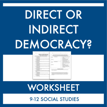 Direct and Indirect Democracy Worksheet