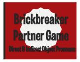 Spanish Direct and Indirect Object Pronoun Brickbreaker Partner Game
