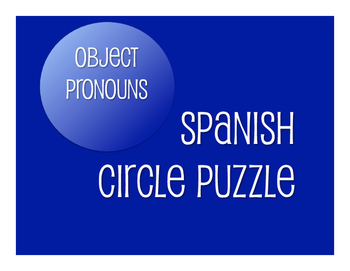 Spanish Direct and Indirect Object Pronoun Circle Puzzle