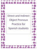 Direct and Indirect Object Pronoun Practice for Spanish Students