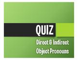 Spanish Direct and Indirect Object Pronoun Quiz