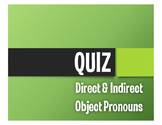 Spanish Direct and Indirect Object Pronoun Quiz