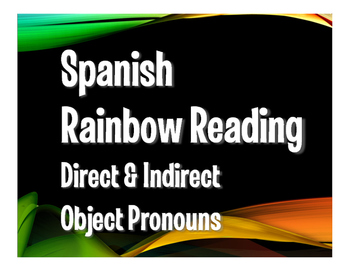 Spanish Direct and Indirect Object Pronoun Rainbow Reading