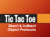 Spanish Direct and Indirect Object Pronoun Tic Tac Toe Partner Game