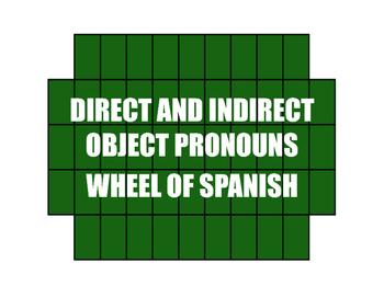 Spanish Direct and Indirect Object Pronoun Wheel of Spanish