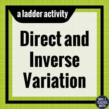 Direct and Inverse Variation Ladder Activity