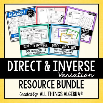 Direct and Inverse Variation - Notes, Homework, Activities, and Test Bundle