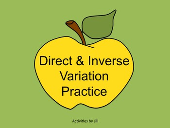 Direct and Inverse Variation Practice
