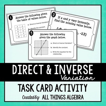 Direct And Inverse Variation Task Cards By All Things Algebra Tpt