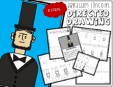 ABRAHAM LINCOLN Directed Drawing & Writing Prompts