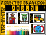 Directed Drawing - August Themed Bundle (school, school bu
