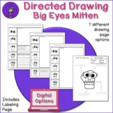 Directed Drawing Big Eyes Mitten - plus labeling and writi