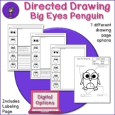Directed Drawing Big Eyes Penguin - plus labeling and writ