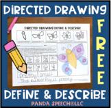Directed Drawing Define & Describe