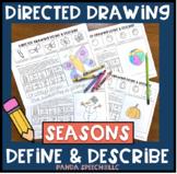 Directed Drawing Define & Describe Seasons