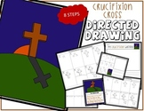 Easter CRUCIFIXION CROSS Directed Drawing & Writing Prompts
