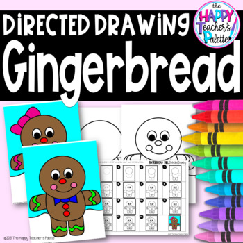 Directed Drawing ~ Gingerbread Boy and Girl ~