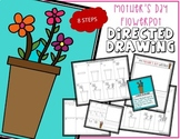 Mother's Day FLOWERS Directed Drawing & Writing Prompts