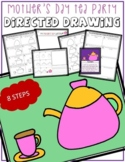Directed Drawing - Mother's Day TEA PARTY