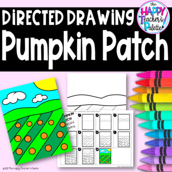 Directed Drawing ~ Pumpkin Patch ~