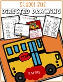 SCHOOL BUS Directed Drawing & Writing Prompts