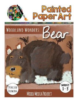 Art Lesson: Directed Drawing: Woodland Wonders - Bear