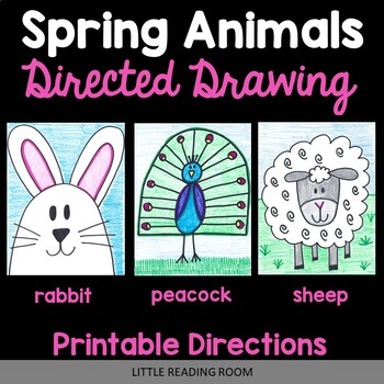 Directed Drawings - 3 Spring Animals - Bunny Rabbit, Sheep, Peacock