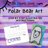 Directed drawing polar bear art project for primary students