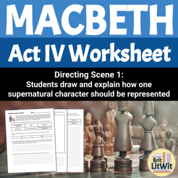 Macbeth, Act IV Activity: Directing Act IV, Scene 1 of Macbeth