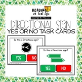 Directional Signs Yes or No Task Cards {Reading in Real Life}