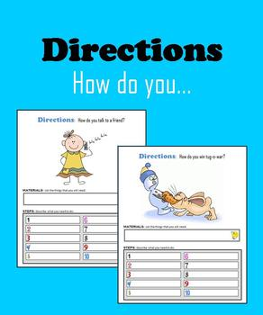 Directions:  How do you…