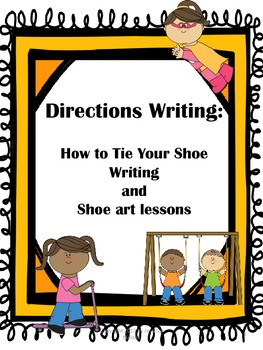 Directions Writing: How to Tie Your Shoe