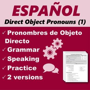 Español: Pronombres de Objeto Directo 1 (Spanish: Direct Object Pronouns)