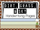 Dirt, Grass, & Sky Handwriting Pages FREEBIE
