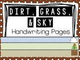 Dirt, Grass, & Sky Handwriting Pages FREEBIE
