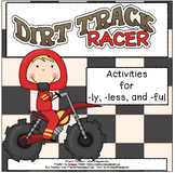 Dirt Track Racer--Activities for -ly, -less, -ful