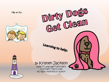 Dirty Dogs Get Clean