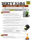 Dirty Jobs : Cave Biologist (Science Career Video Worksheet)